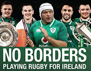 No Borders - Playing Rugby for Ireland by Tom English