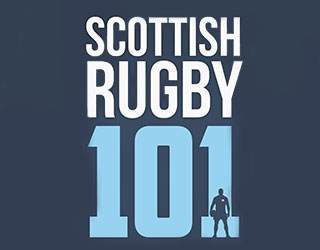 SCottish Rugby 101 by Pete Burns